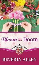 Bloom and Doom (Bridal Bouquet Shop Mystery (Center Point))
