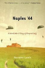 Naples '44 : A World War II Diary of Occupied Italy by Norman Lewis (2005,...