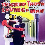 CD Wicked Truth About Loving a Man - Wolfgang