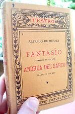 1921 ALFRED DE MUSSET TEATRO 'FANTASIO' 'ANDREA DEL SARTO' COMMEDIA E DRAMMA