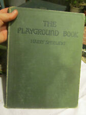 1926 The Playground Book by Harry Sperling published by A. S. Barnes and Company