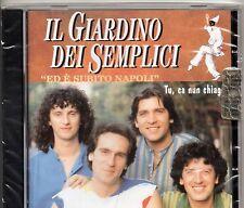 IL GIARDINO DEI SEMPLICI CD sigillato ED E' SUBITO NAPOLI made in ITALY 1996