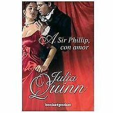 A Sir Phillip con Amor by Julia Quinn (2010, Paperback)