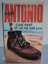 San Antonio - F.Dard - C'est Mort et Cà ne Sait Pas - 1976