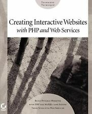 Creating Interactive Websites with PHP and Web Services by Eric Rosebrock...