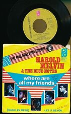 "HAROLD MELVIN & THE BLUE NOTES 45T 7"" HOLLANDE LET IT BE YOU"