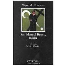 San Manuel Bueno, Martir, Miguel de Unamuno, Good Book