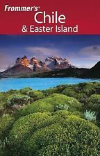 Frommer's Chile & Easter Island, 1st Edition Frommer's Complete Guides - Ste