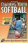 Coaching Youth Softball (Coaching youth sports series)  Paperback