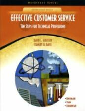 Effective Customer Service : Ten Steps for Technical Professions (NetEffect)...