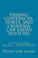 Passing Contracts, Torts, and Criminal Law Essays With 75% : Easy Law School...