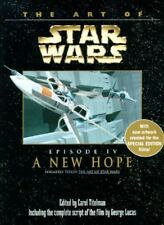 The Art of Star Wars, Episode IV - A New Hope by Carol Titelman