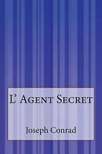 L' Agent Secret by Joseph Conrad (2015, Paperback)