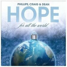 PHILLIPS , CRAIG & DEAN - HOPE FOR ALL THE WORLD rare Christian cd 10 songs NEW