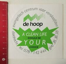 Aufkleber/Sticker: De Hoop - A Clean Life Should Be Your Choice (04061638)