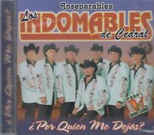 CD - Los Indomables De Cedral S.L.P NEW Por Quien De Dejas ? FAST SHIPPING !