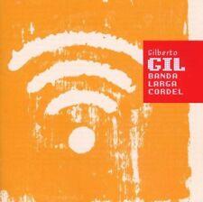 Banda Larga Cordel by Gilberto Gil (CD, Oct-2008, WEA Latina)