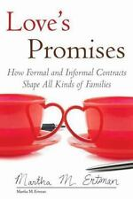 Love's Promises: How Formal and Informal Contracts Shape All Kinds of Families (