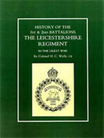 History of the 1st and 2nd Battalions: The Leicestershire Regiment in the...