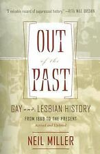 Out of the Past : Gay and Lesbian History from 1869 to the Present by Neil...