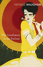 The Gentleman In The Parlour, W. Somerset Maugham