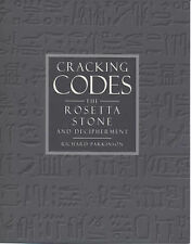 Cracking Codes: Rosetta Stone and the Art of Decipherment,GOOD Book