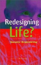 Redesigning Life?: The Worldwide Challenge to Genetic Engineering-ExLibrary