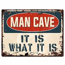 PP2639 MAN CAVE IT IS WHAT IT IS Chic Sign Home Store Wall Decor Funny Gift