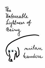 Perennial Classics: The Unbearable Lightness of Being by Milan Kundera (2005,...
