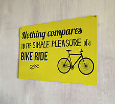 Nothing compares to a simply bike ride metal plaque Shabby Chic retro sign