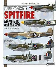 Supermarine Spitfire: Volume II (Planes and Pilots), , Listemann, Philippe, Very