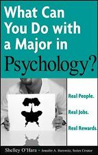 NEW - What Can You Do with a Major in Psychology? by O'Hara, Shelley