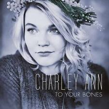 CHARLEY ANN To Your Bones CD 2015 Voice Of Germany * NEU