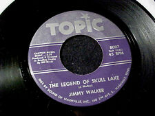 JIMMY WALKER The Legend Of Skull Lake SWAMP COUNTRY HILLBILLY RAB 45 TOPIC Hear