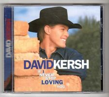(GY342) David Kersh, If I Never Stop Loving You - 1998 CD