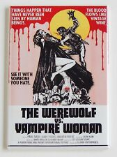 Werewolf vs. Vampire Woman FRIDGE MAGNET movie poster wolf man horror sexy