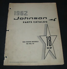 Parts Catalog Johnson Sea Horse Models FD FDL 16 18 HP Ersatzteilkatalog 1962!