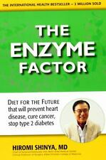 The Enzyme Factor by Hiromi Shinya MD