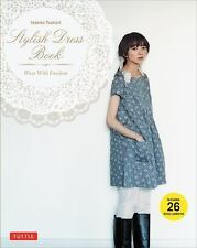 Stylish Dress Book w/PATTERNS Yoshiko Tsukiori Japan Sewing Magazine NEW
