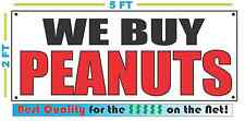 WE BUY PEANUTS Banner Sign NEW Size Best Quality for The $