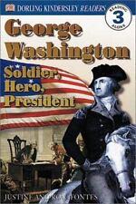 George Washington -- Soldier, Hero, President (DK Readers, Level 3: Reading Alon