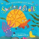 Sharing a Shell Donaldson, Julia Very Good Book