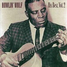 His Best, Vol. 2 by Howlin' Wolf (CD, Jul-1999, Chess (USA))