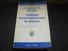 Dr Michael BALINT: Techniques Psychothérapeutiques en médecine