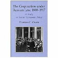 The Corporation under Russian Law, 1800-1917: A Study in Tsarist Economic Policy