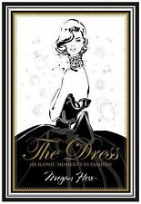 The Dress : 100 Iconic Moments in Fashion by Megan Hess (2014, Hardcover)