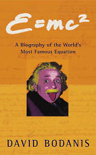 e=mc2: A Biography of the World's Most Famous Equation by David Bodanis...