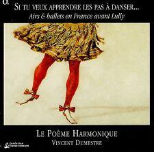 SI TU VEUX APPRENDRE LES PAS À DANSER - LE POEME HARMONIQUE , V. DUMESTRE / 3 CD