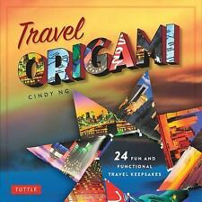 Travel Origami : 24 Fun and Functional Travel Keepsakes [Origami Books, 24...