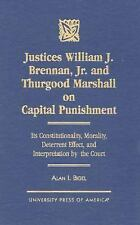 Justices William J. Brennan, Jr. and Thurgood Marshall on Capital Puni-ExLibrary